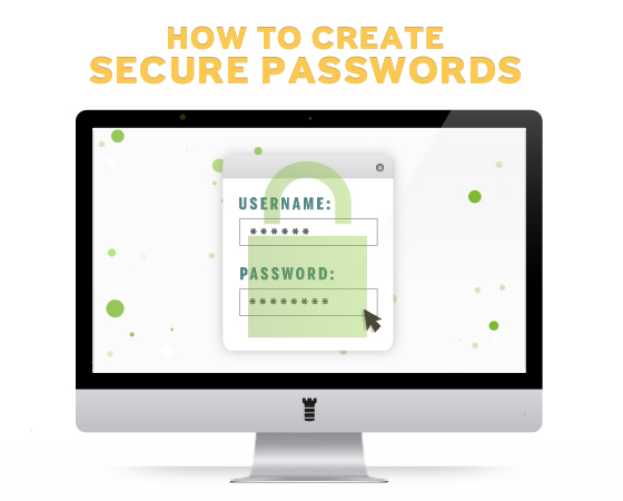 4 Tips for Creating Secure Passwords | The Mac Security Blog