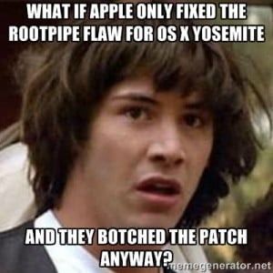 Photo of conspiracy keanu meme on Apple rootpipe flaw