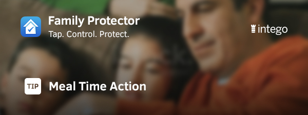 Family Protector Meal Time Action header image