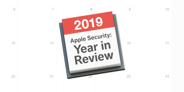 Apple Security 2019 Year in Review