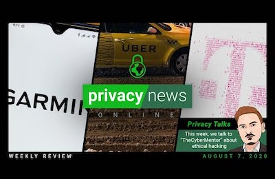 Privacy News Online weekly recap for August 7, 2020