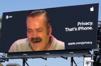 Privacy - That's iPhone billboard with laughing man meme superimposed